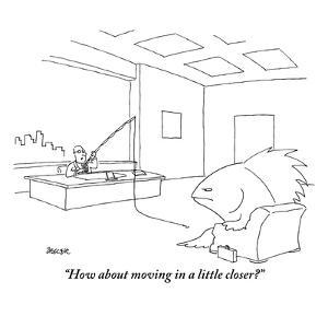 """""""How about moving in a little closer?"""" - New Yorker Cartoon by Jack Ziegler"""