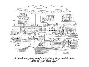 """""""I think everybody bought everything they needed about three or four years?"""" - New Yorker Cartoon by Jack Ziegler"""