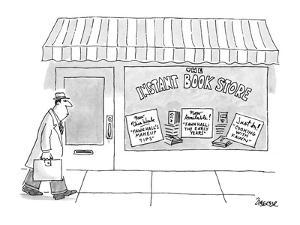 """Man walks by """"Instant Book Store"""" with signs for """"New This Week """"Fawn Hill? - New Yorker Cartoon by Jack Ziegler"""
