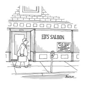Man walks past Ed's Saloon with sign in window that reads: 'Get In Touch W? - New Yorker Cartoon by Jack Ziegler