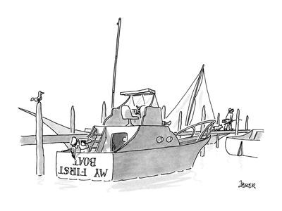New boat owner is painting 'My First Boat' on the stern of his small yacht? - New Yorker Cartoon