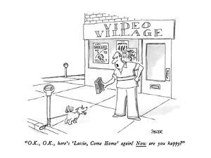 """O.K., O.K., here's 'Lassie, Come Home' again!  Now are you happy?"" - New Yorker Cartoon by Jack Ziegler"