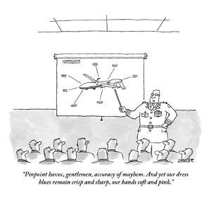 """""""Pinpoint havoc, gentlemen, accuracy of mayhem. And yet our dress blues re?"""" - New Yorker Cartoon by Jack Ziegler"""