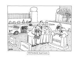 Posthumous Platinum - New Yorker Cartoon by Jack Ziegler