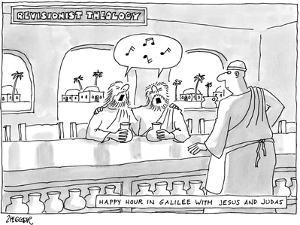 """Revisionist Theology Happy Hour in Galilee with Jesus and Judas"" - New Yorker Cartoon by Jack Ziegler"