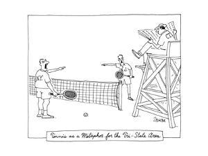 Tennis as a Metaphore for the Tri-State Area - New Yorker Cartoon by Jack Ziegler