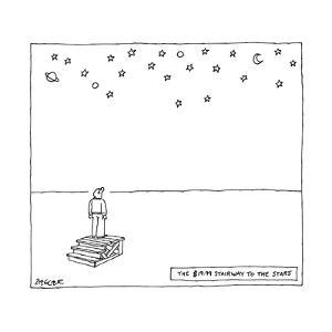 """The $19.99 Stairway to the Stars""  - New Yorker Cartoon by Jack Ziegler"