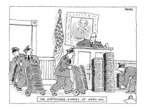 The Subpoenaed Diaries Of An?s Nin - New Yorker Cartoon by Jack Ziegler