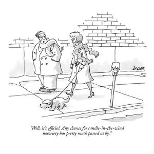 """""""Well, it's official. Any chance for candle-in-the-wind notoriety has pret?"""" - New Yorker Cartoon by Jack Ziegler"""