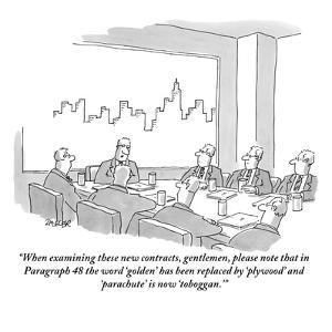 """When examining these new contracts, gentlemen, please note that in Paragr?"" - New Yorker Cartoon by Jack Ziegler"