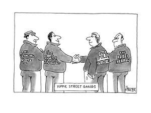 Yuppie Street Gangs - New Yorker Cartoon by Jack Ziegler