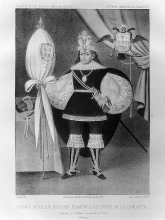 Inca Prince, in Spanish Costume During the Time of the Conquest, 16th Century