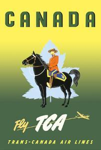 Canada - Fly TCA (Trans-Canada Air Lines) - Royal Canadian Mounted Police on Horseback by Jacques Le Flaguais