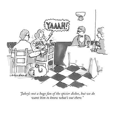 """Jakey's not a huge fan of the spicier dishes, but we do want him to know ?"" - New Yorker Cartoon-Michael Crawford-Premium Giclee Print"