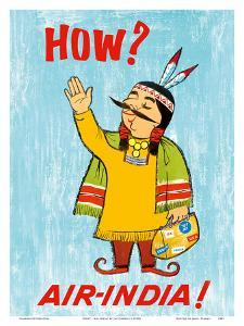 How? - Air India! - The Maharajah Dressed as Native American by Jal Cawasji