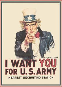 I Want You for U.S Army - Uncle Sam - World War I by James Montgomery Flagg