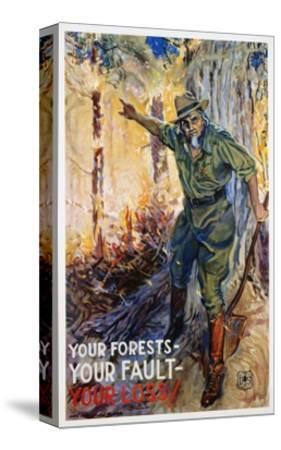 Your Forests - Your Fault - Your Loss Poster