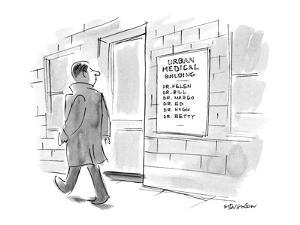 A man walks by a sign for the URBAN MEDICAL BUILDING, which lists the name? - New Yorker Cartoon by James Stevenson