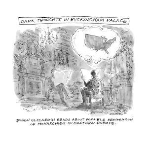 Dark Thoughts in Buckingham Palace - New Yorker Cartoon by James Stevenson
