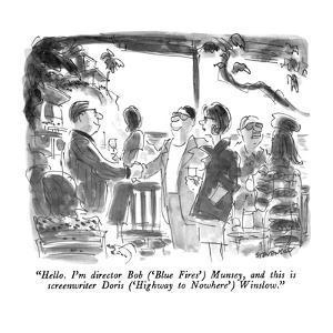 """Hello.  I'm director Bob - New Yorker Cartoon by James Stevenson"