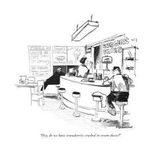 """""""Hey, do we have strawberries crushed in cream cheese?"""" - New Yorker Cartoon by James Stevenson"""