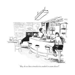 """Hey, do we have strawberries crushed in cream cheese?"" - New Yorker Cartoon by James Stevenson"