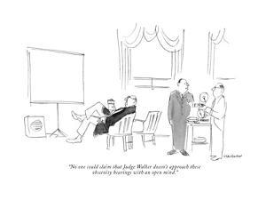 """No one could claim that Judge Walker doesn't approach these obscenity hea?"" - New Yorker Cartoon by James Stevenson"