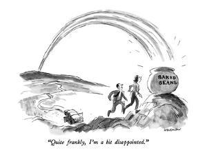 """""""Quite frankly, I'm a bit disappointed."""" - New Yorker Cartoon by James Stevenson"""