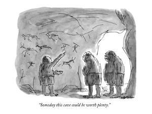 """Someday this cave could be worth plenty."" - New Yorker Cartoon by James Stevenson"