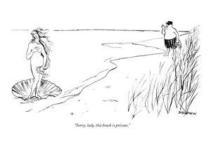 """""""Sorry, lady, this beach is private."""" - New Yorker Cartoon by James Stevenson"""