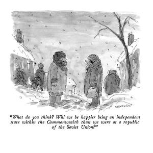 """What do you think?  Will we be happier being an independent state within ?"" - New Yorker Cartoon by James Stevenson"