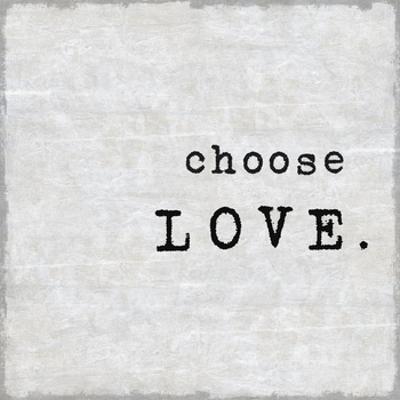 Choose Love by Jamie MacDowell