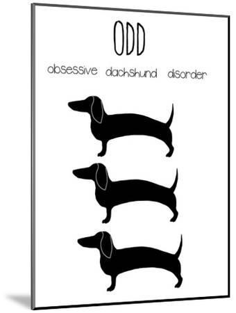 Dachshund With Quote Smaller by Jan Weiss