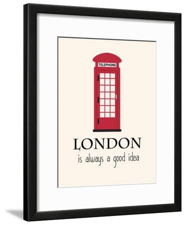London Is Always A Good Idea With Quote
