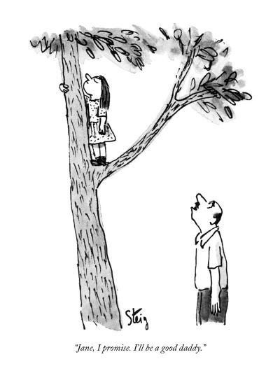 """Jane, I promise. I'll be a good daddy."" - New Yorker Cartoon-William Steig-Premium Giclee Print"
