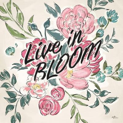 Live in Bloom II by Janelle Penner