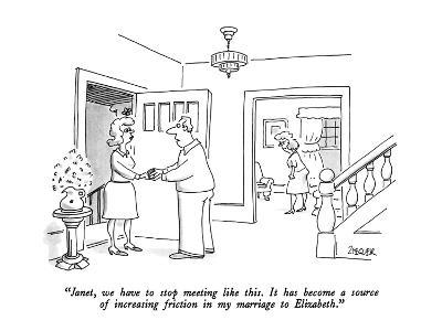 """Janet, we have to stop meeting like this.  It has become a source of incr?"" - New Yorker Cartoon-Jack Ziegler-Premium Giclee Print"