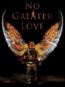 No Greater Love Fireman by Jason Bullard