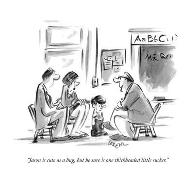 https://imgc.artprintimages.com/img/print/jason-is-cute-as-a-bug-but-he-sure-is-one-thickheaded-little-sucker-new-yorker-cartoon_u-l-pgqbka0.jpg?p=0