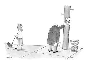 A headless man hangs posters for his own lost head. - New Yorker Cartoon by Jason Patterson