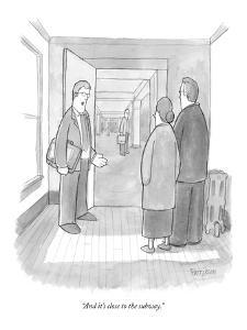 """And it's close to the subway."" - New Yorker Cartoon by Jason Patterson"