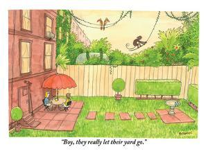 """Boy, they really let their yard go."" - New Yorker Cartoon by Jason Patterson"