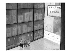 "Huge store has state line and sign that says ""Welcome to Iowa."" - New Yorker Cartoon by Jason Patterson"