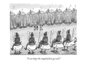 """I sure hope the negotiations go well."" - New Yorker Cartoon by Jason Patterson"