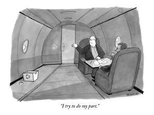 """""""I try to do my part."""" - New Yorker Cartoon by Jason Patterson"""