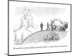 """""""It would be a shame if they surrendered before we had a chance to shoot t?"""" - New Yorker Cartoon by Jason Patterson"""