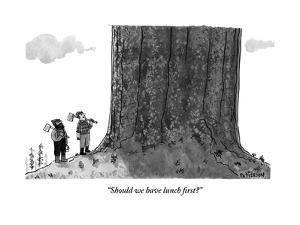 """Should we have lunch first?"" - New Yorker Cartoon by Jason Patterson"