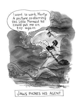 """Jaws Phones his Agent-""""I want to work Matrty. A picture costaring this Lit?"""" - New Yorker Cartoon-Edward Frascino-Premium Giclee Print"""