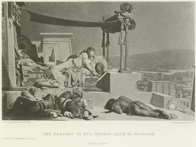 The Bearers of the Evil Tidings Slain by Pharoah