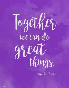Great Things - Mother Teresa Diversity Quote Poster by Jeanne Stevenson